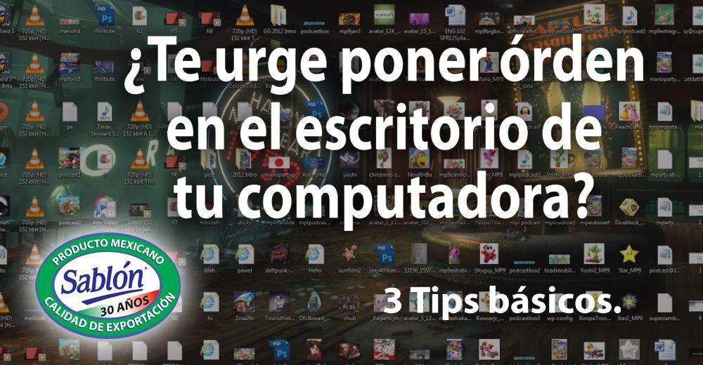 Organiza tu escritorio de la computadora - El tiempo en tu escritorio ...