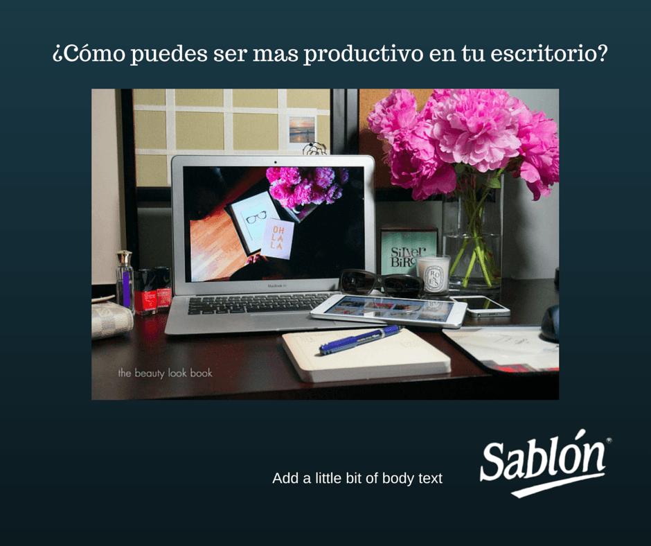 Muchas horas al d a en tu escritorio optimiza ese tiempo - El tiempo en tu escritorio ...