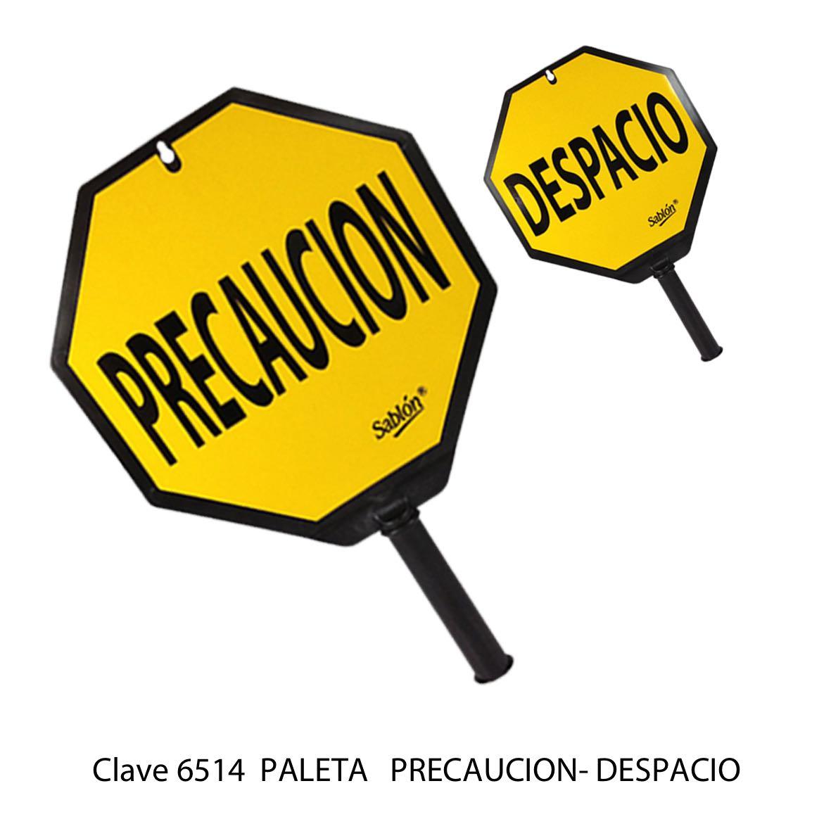 Paleta Precaución - Despacio Modelo 6514 - Sablón