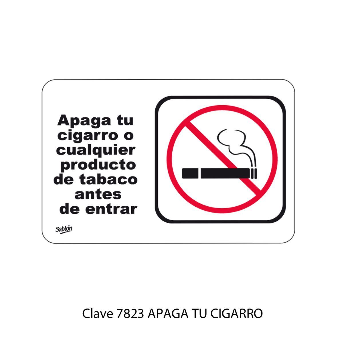 Señal Apaga tu Cigarro Modelo 7823 - Sablón