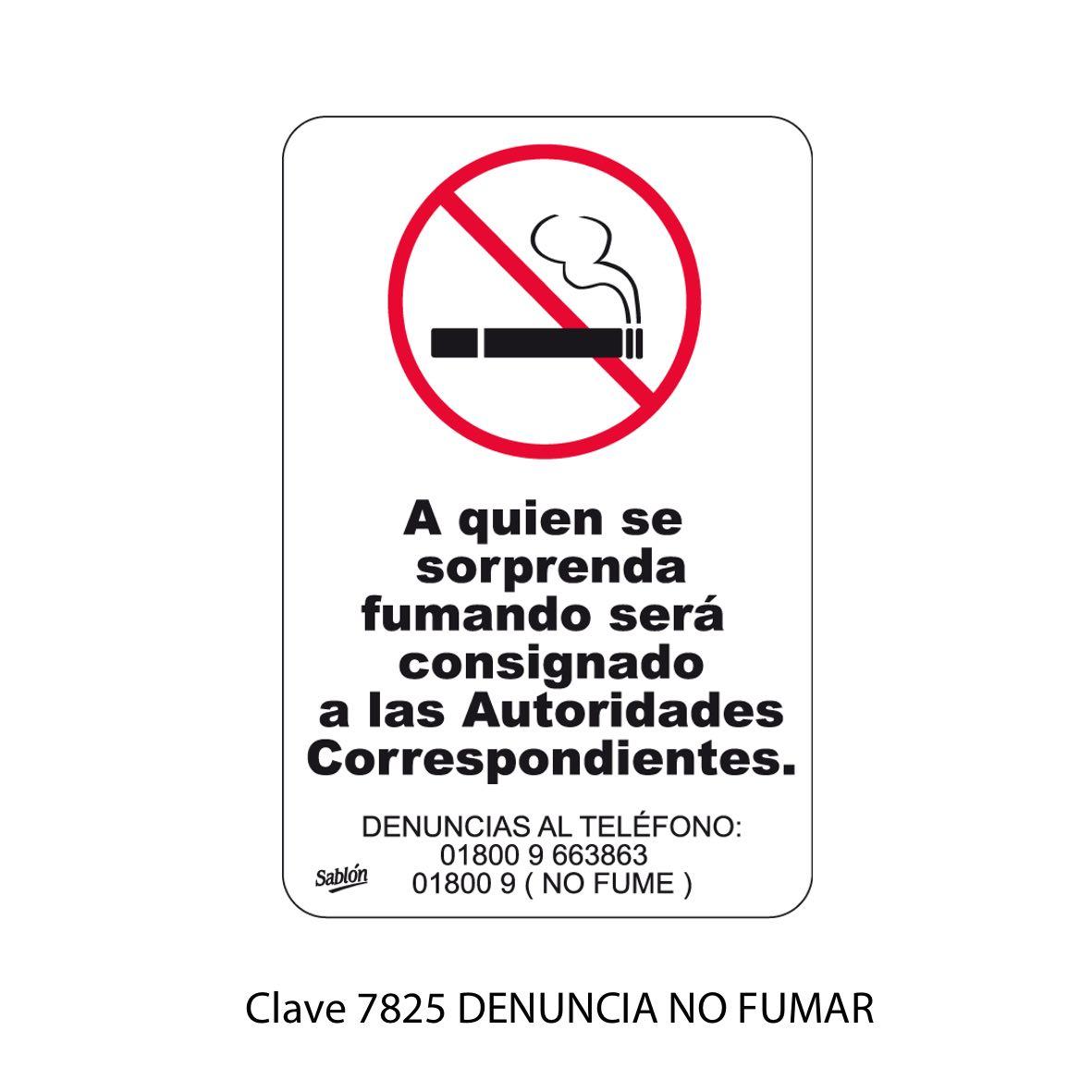 Señal Denuncia No Fumar Modelo 7825 - Sablón