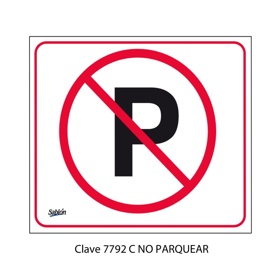 Señal No Parquear Modelo 7792 C - Sablón