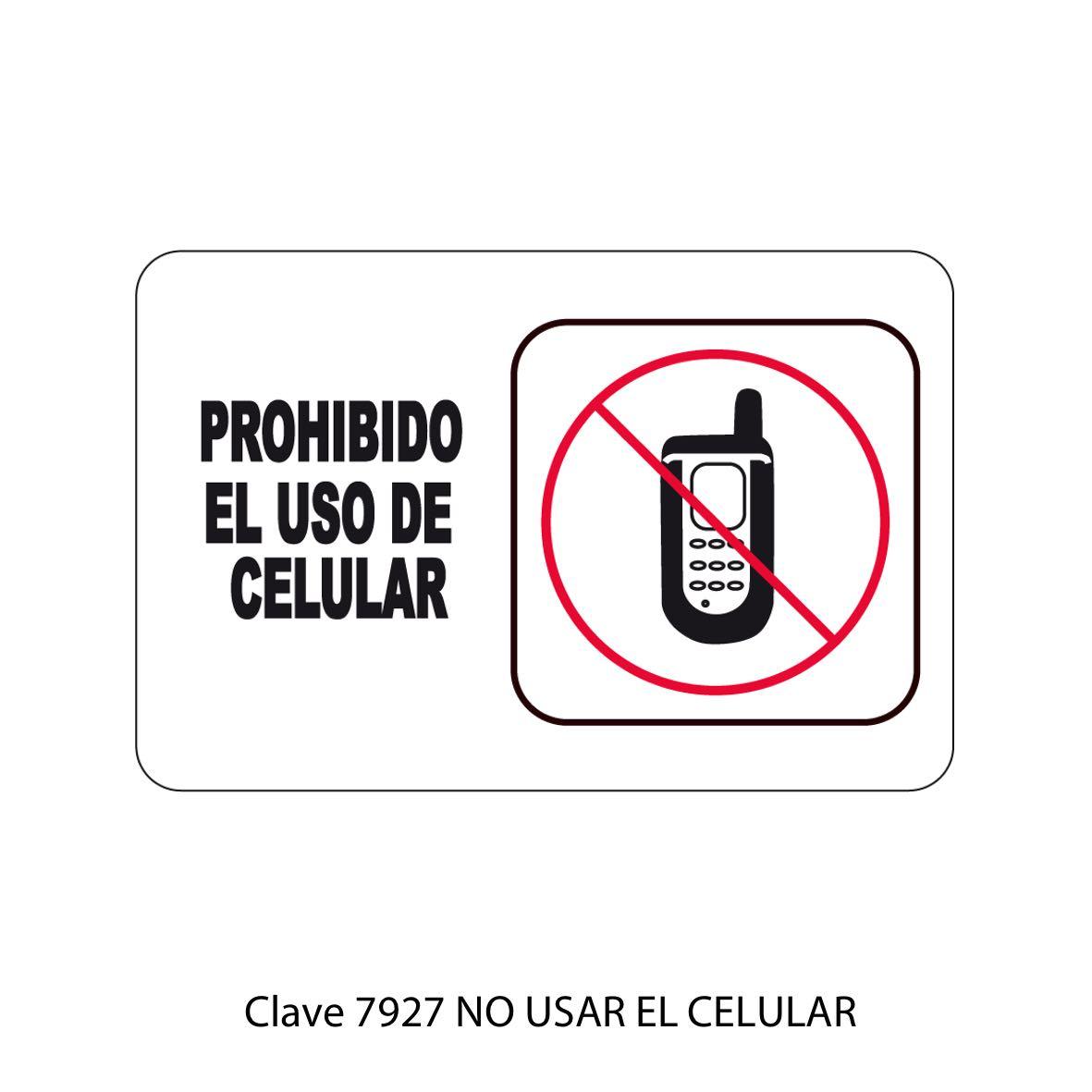 Señal No Usar el Celular Modelo 7927 - Sablón