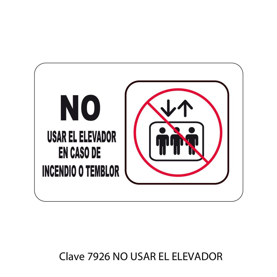 Señal No Usar el Elevador Modelo 7926 - Sablón