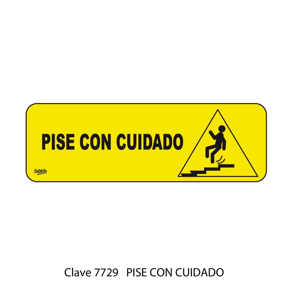 Señal Pise con Cuidado Modelo 7729 - Sablón
