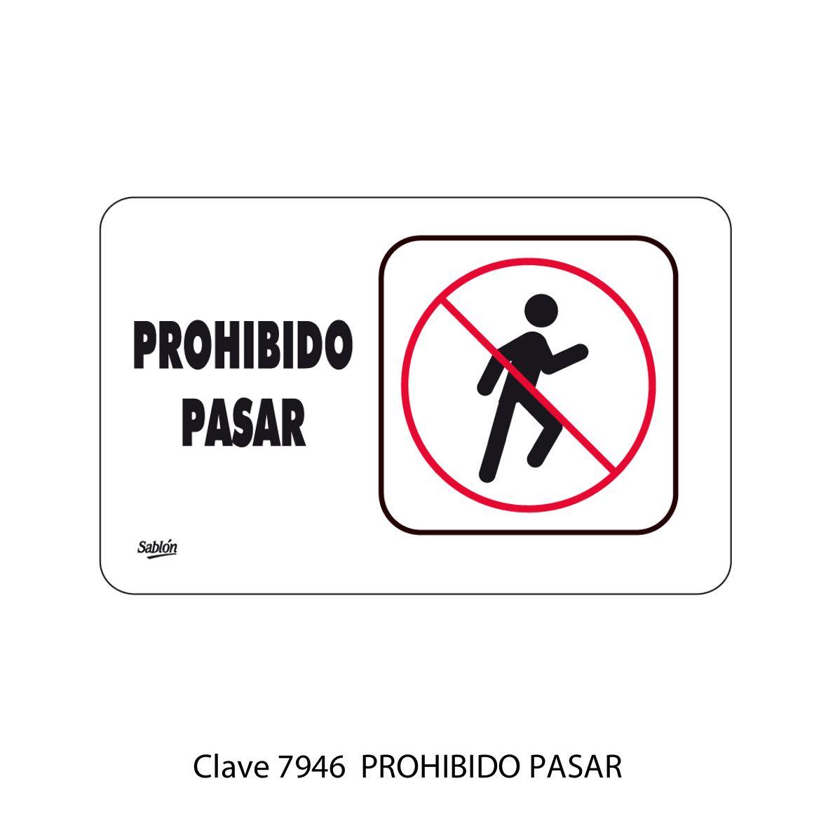 Señal Prohibido Pasar Modelo 7946 - Sablón