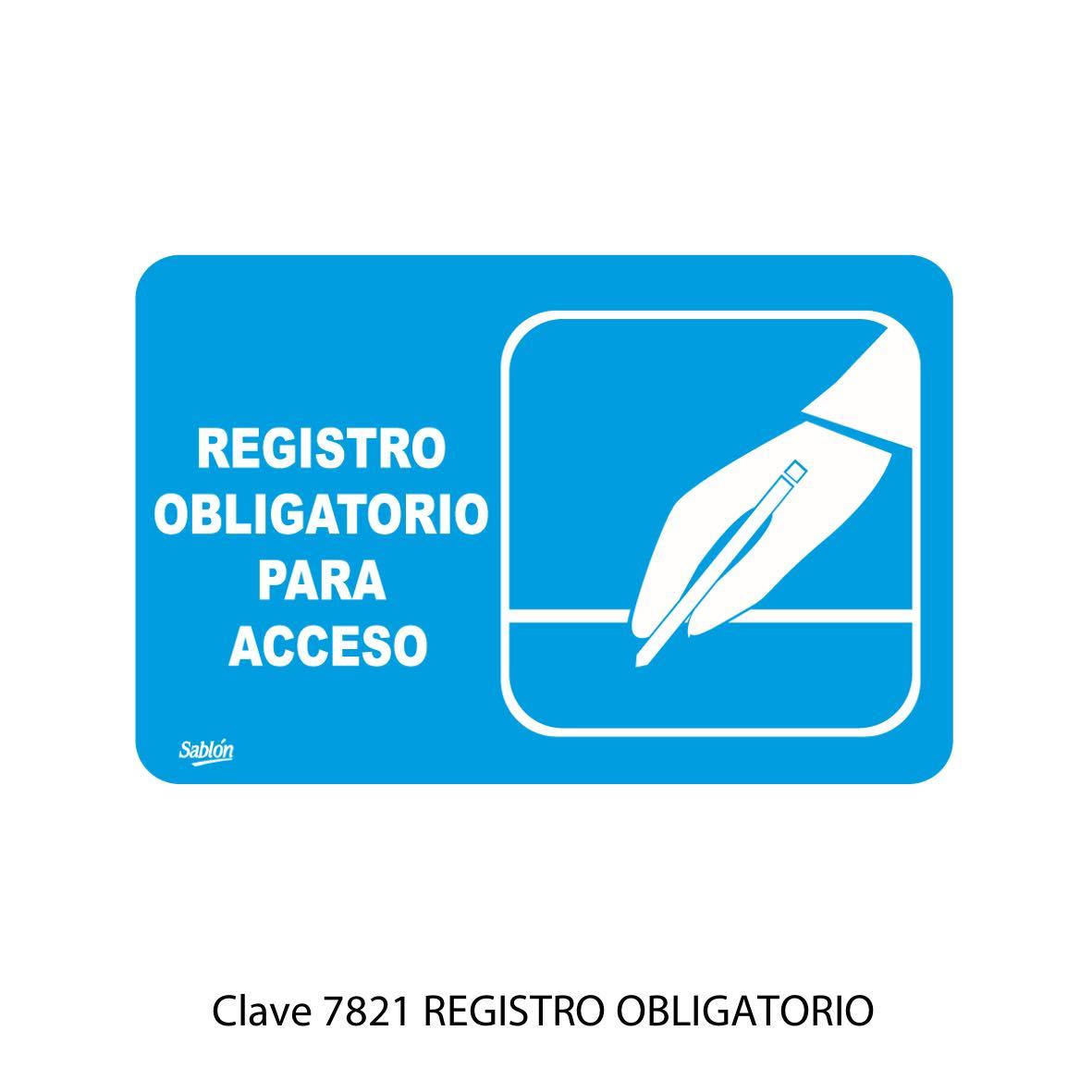 Señal Registro Obligatorio Modelo 7821 - Sablón