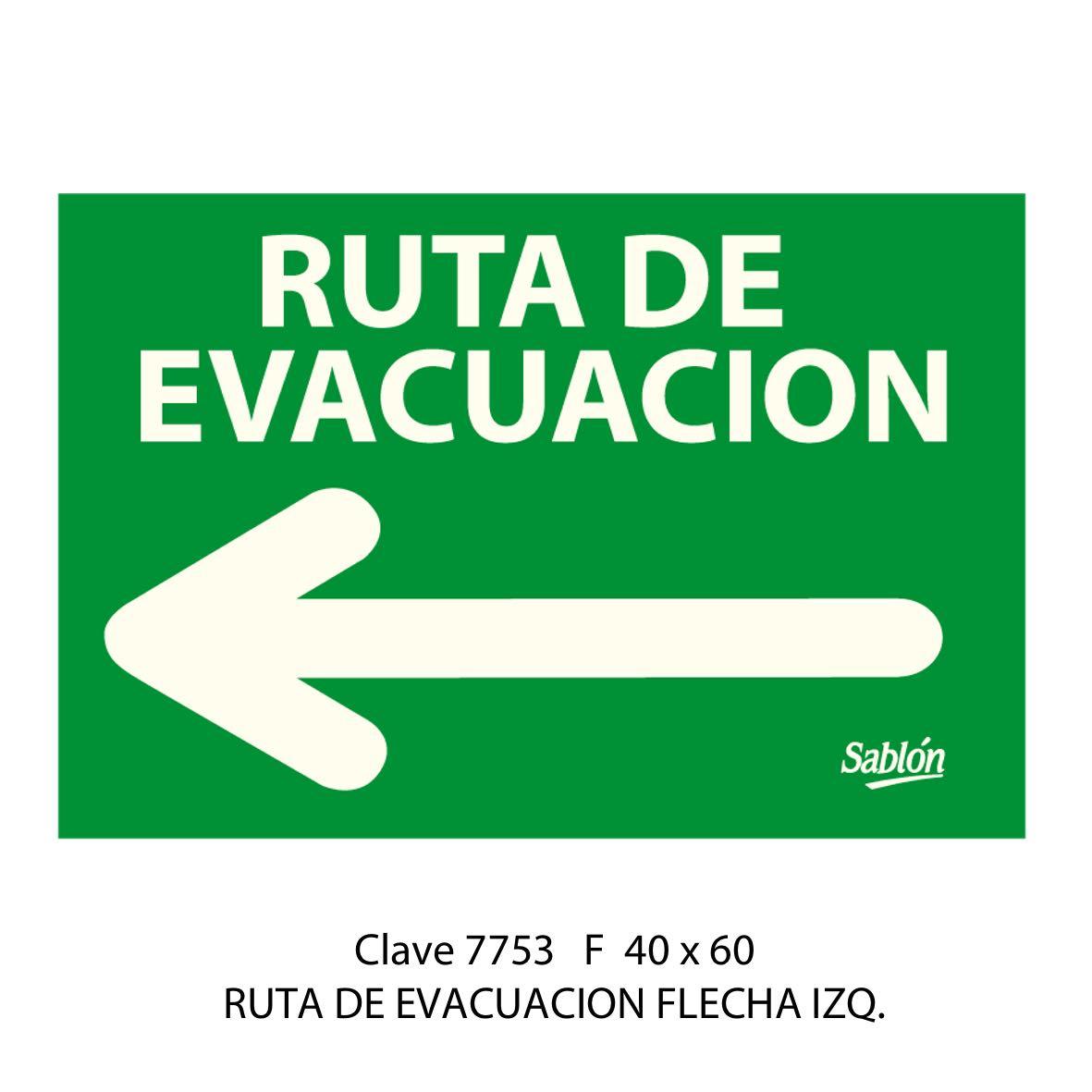 Señal Ruta de Evacuación Flecha hacia la Izquierda Modelo 7753 F - Sablón