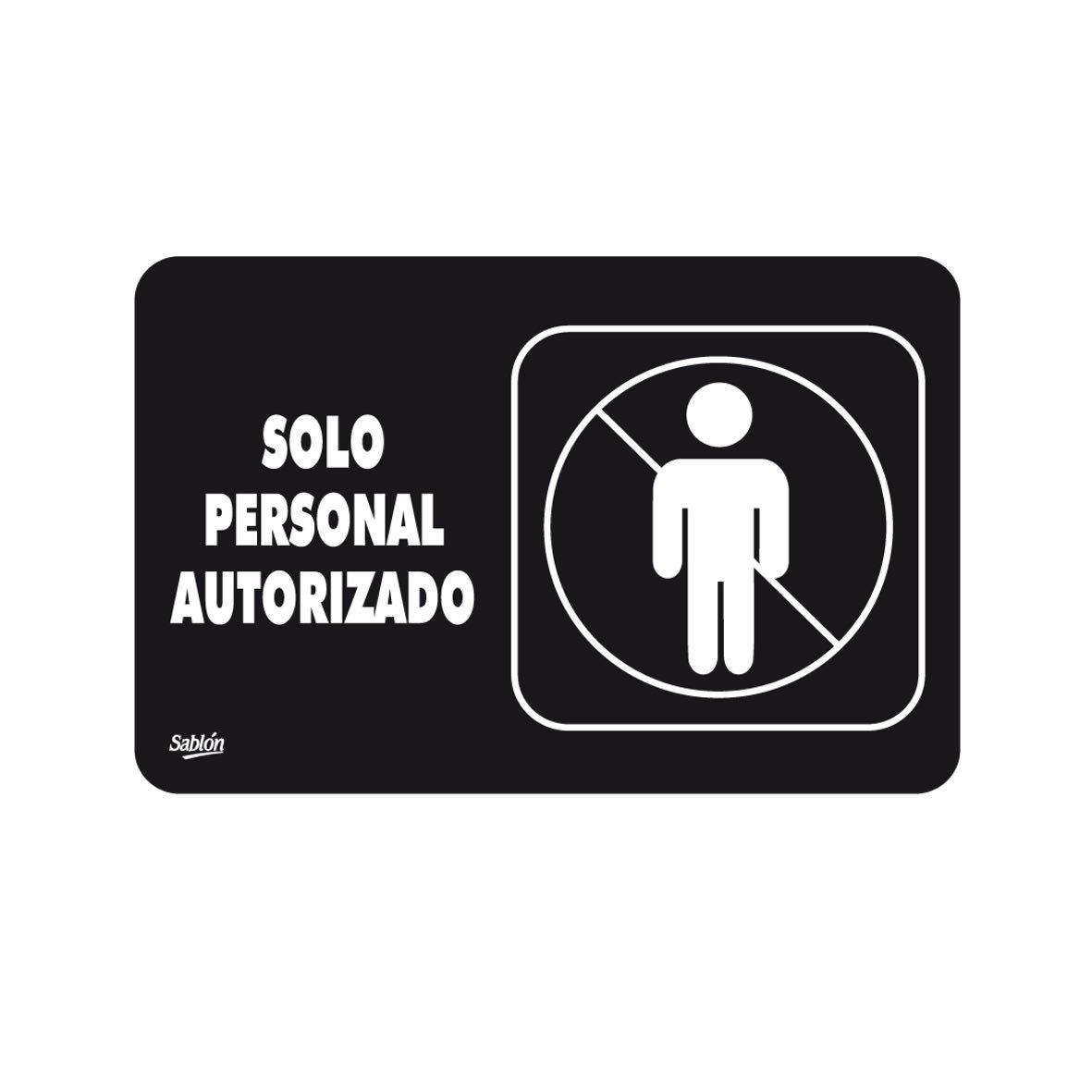Señal Solo Personal Autorizado Modelo 7939 - Sablón