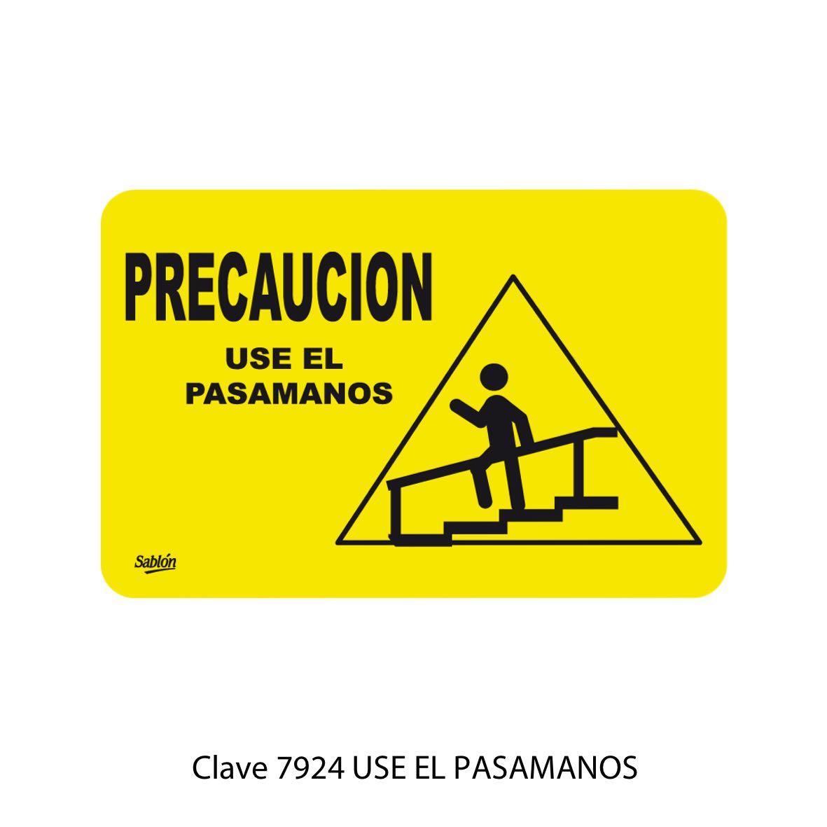 Señal Use el Pasamanos Modelo 7924 - Sablón