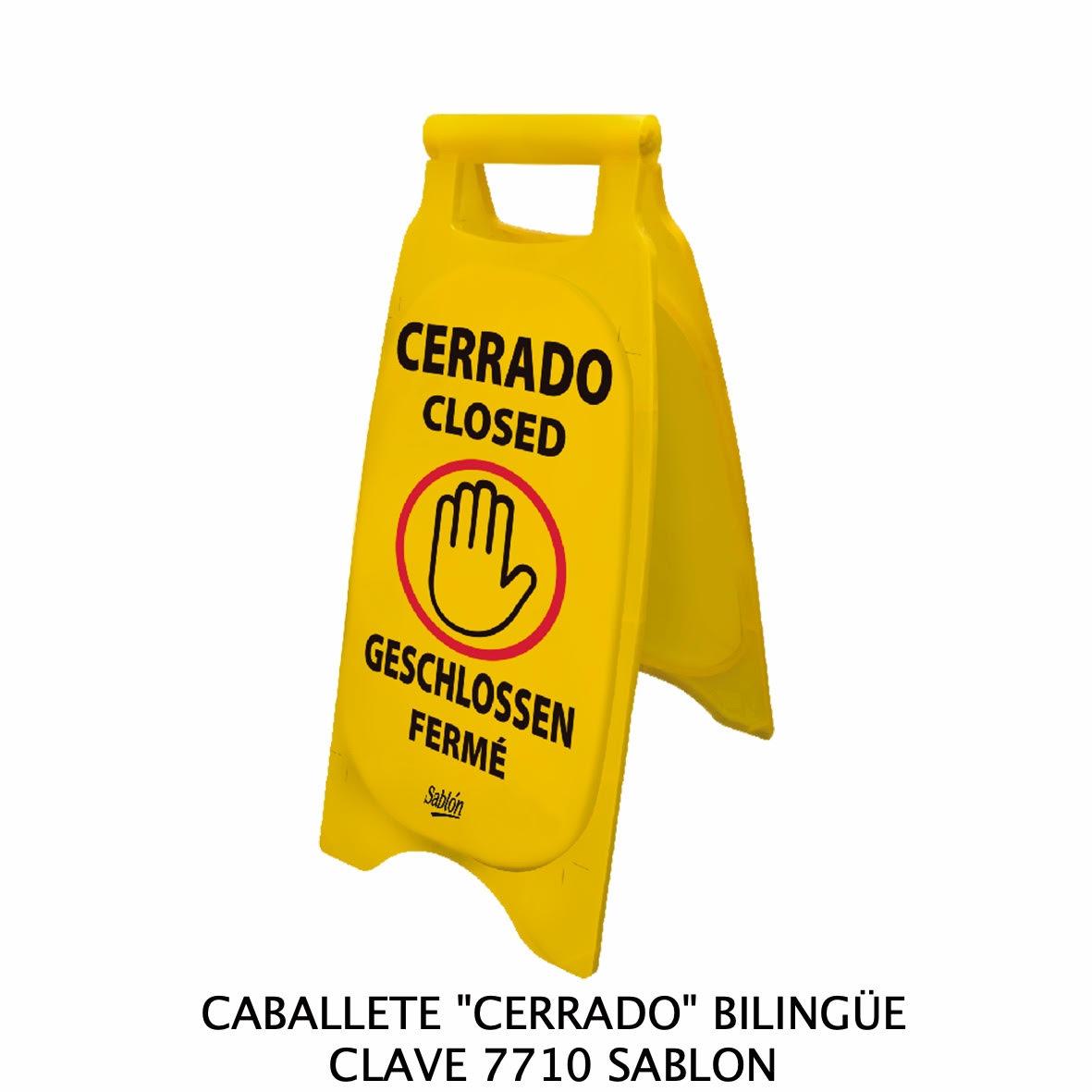 Caballete con señal CERRADO EN INGLÉS Y ESPAÑOL Clave 7710 de Sablón