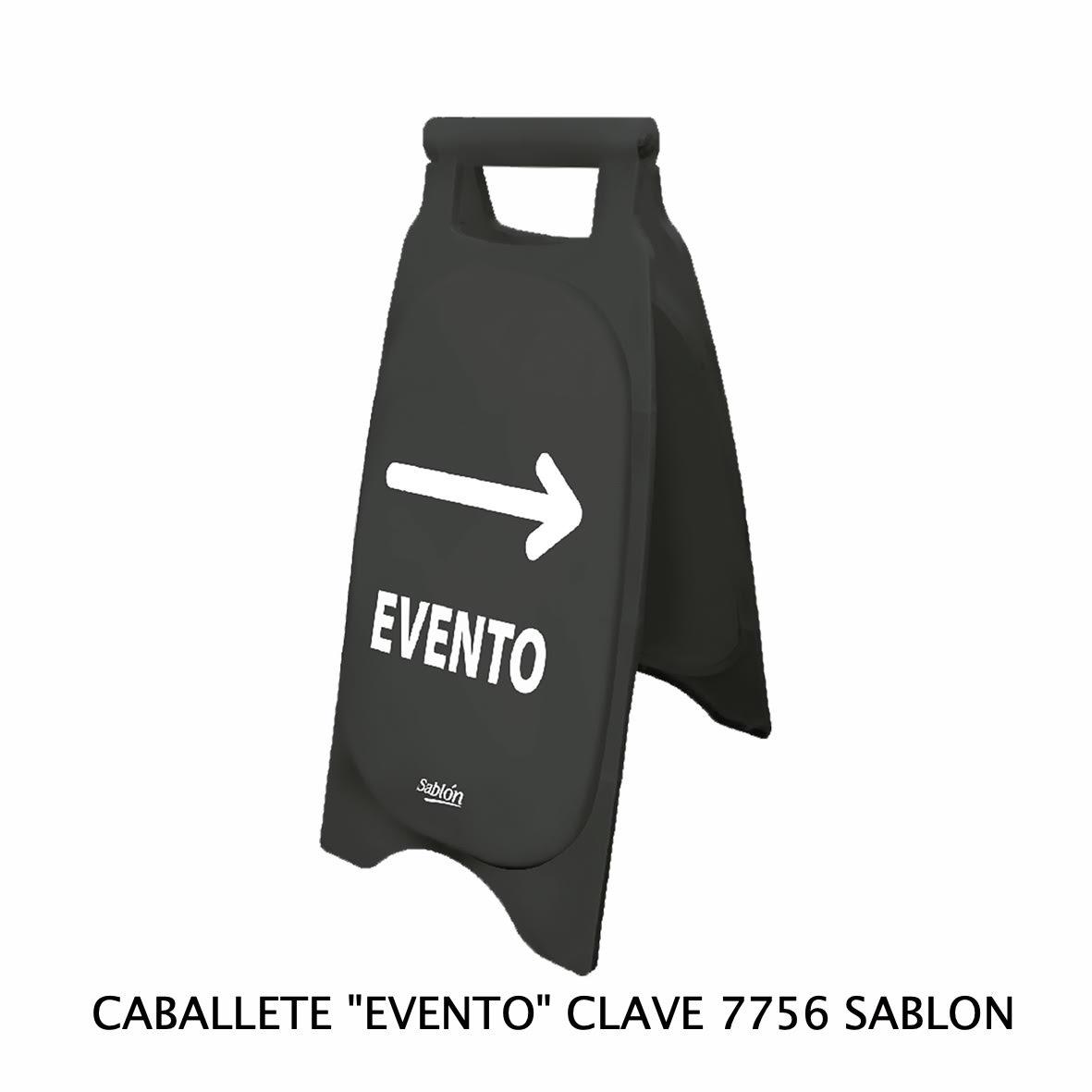 Caballete con señal EVENTO Clave 7756 de Sablón