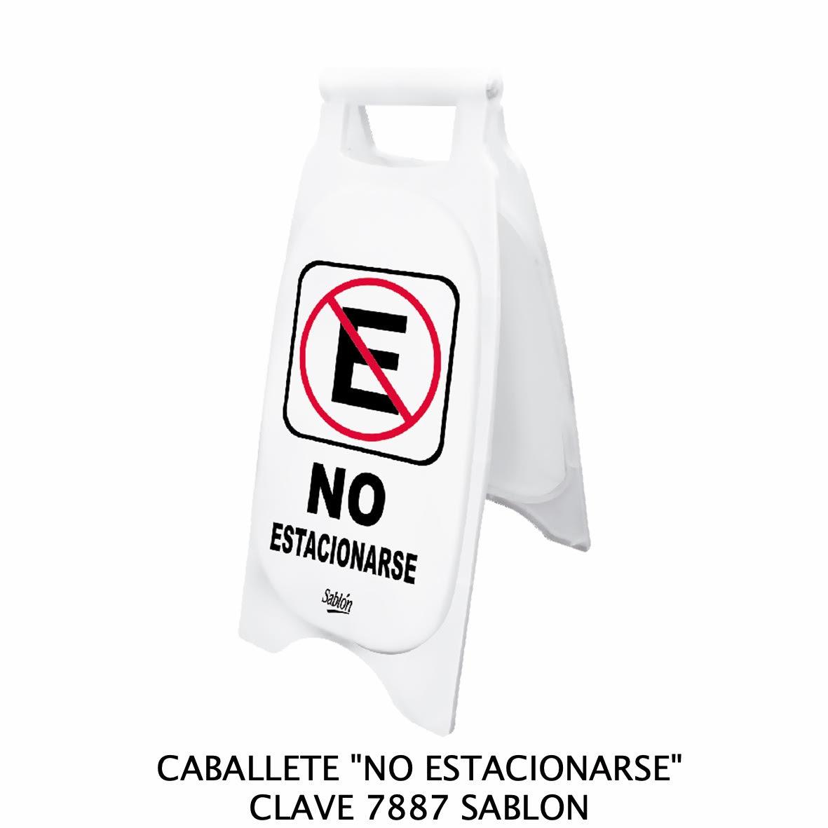 Caballete con señal NO ESTACIONARSE Clave 7887 de Sablón