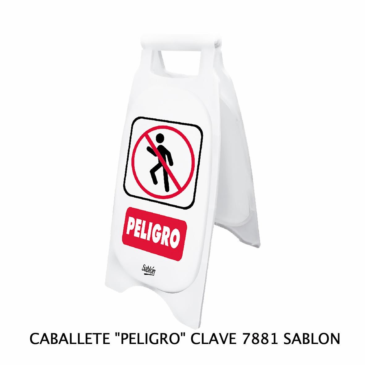Caballete con señal PELIGRO Clave 7881 de Sablón