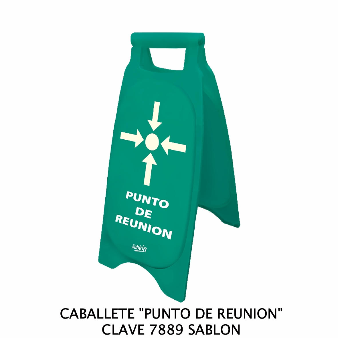 Caballete con señal PUNTO DE REUNIÓN Clave 7889 de Sablón