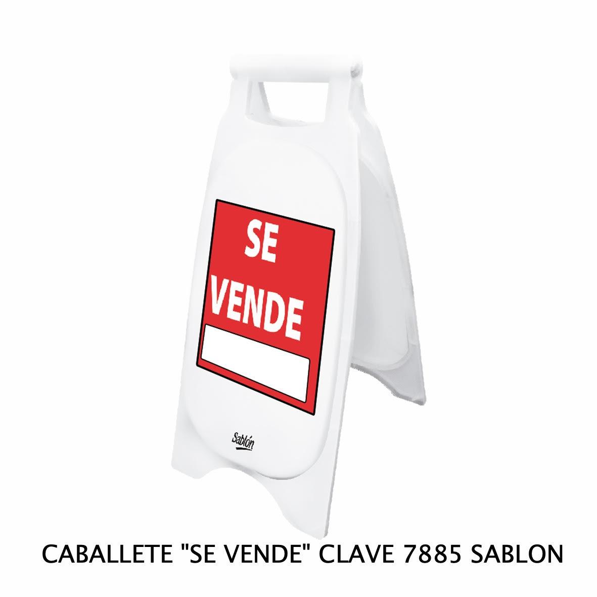 Caballete con señal SE VENDE Clave 7885 de Sablón