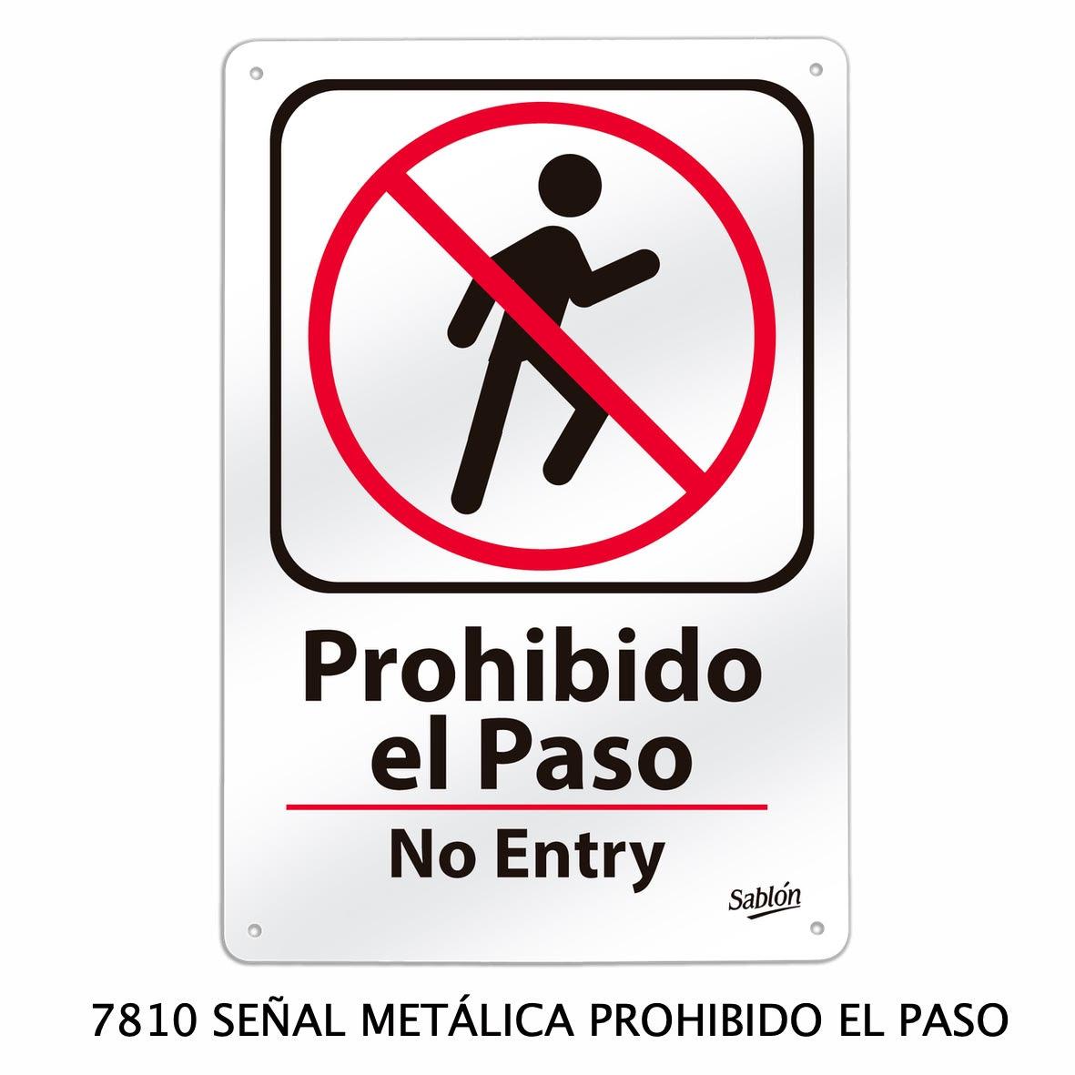 Señal metálica de prohibido el paso modelo 7810 de Sablón